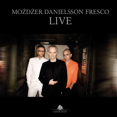 Możdżer Danielsson Fresco LIVE