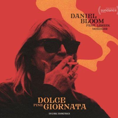 Daniel Bloom feat. Leszek Możdżer – Dolce Fine Giornata